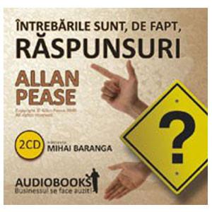 Întrebarile Sunt, de Fapt, Răspunsuri [Audiobook]