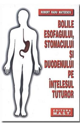 Bolile esofagului, stomacului și duodenului