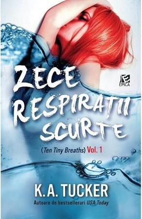Zece respirații scurte. Vol. 1
