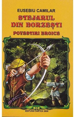 Stejarul din Borzești. Povestiri eroice