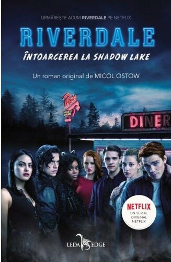 Riverdale. Întoarcerea la Shadow Lake (vol.2)