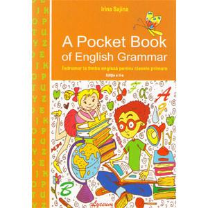A Pocket Book of English Grammar: Îndrumar la Limba Engleză pentru Clasele Primare