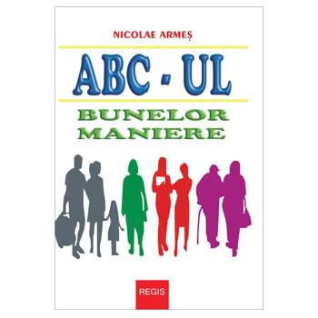ABC-ul Bunelor Maniere. Ediție ilustrată