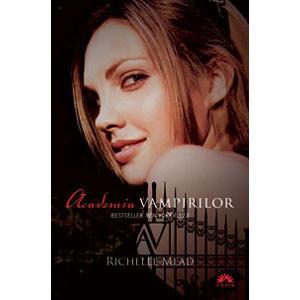 Academia Vampirilor. Vol. 1