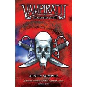 Adâncurile Morții. Vol. 2. Vampirații