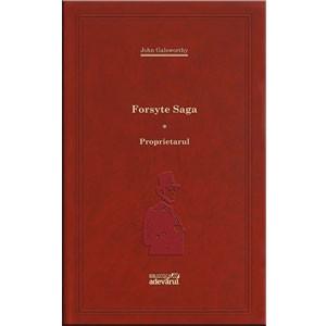 101 Cărți de Citit Într-o Viață, Vol. 75.  Forsyte Saga. Vol. 1. Proprietarul