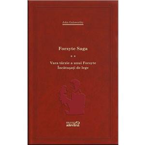 101 Cărți de Citit Într-o Viață, Vol. 75. Forsyte Saga. Vol. 2 . Vara Târzie a unui Forsyte. Încătușați de Lege