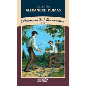 Alexandre Dumas, Vol. 09. Doamna de Monsoreau. Vol. 3