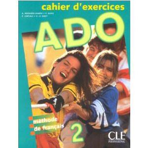 Ado 2  Méthode de français (Cahier d'exercices)
