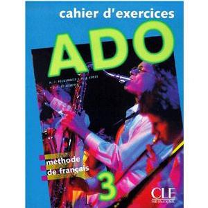 Ado 3  Méthode de français (Cahier d'exercices)