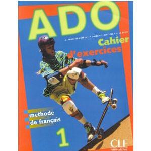 ADO, volume 1  Méthode de français (cahier d'exercices)