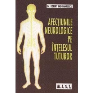 Afecțiunile Neurologice pe Înțelesul Tuturor