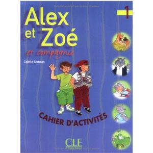 Alex et Zoé et compagnie, 1  Cahier d'activités