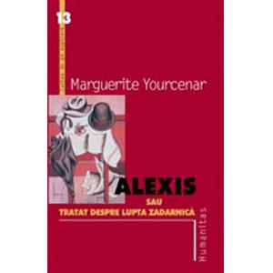Alexis sau Tratat despre lupta zadarnică