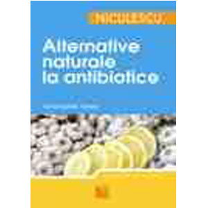 Alternative Naturale la Antibiotice
