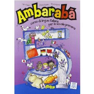 Ambarabà. Corso Di Lingua Italiana. Per La 5ª Classe Elementare