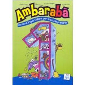Ambarabà. Libro Dell'Alunno 1