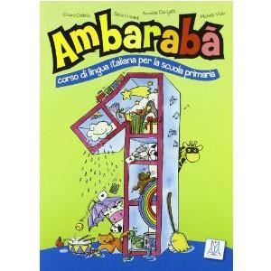 Ambarabà. Libro dell'alunno. Con CD Audio 1
