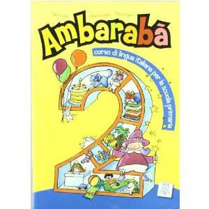 Ambarabà. Libro Dello Studente. Con 2 CD Audio