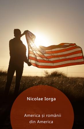 America și românii din America [eBook]
