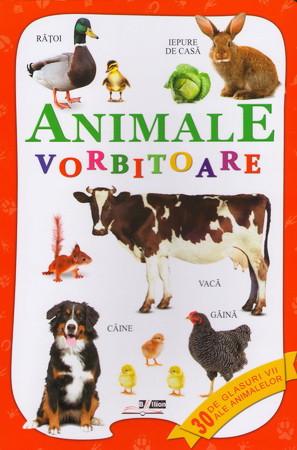 Animale Vorbitoare. 30 de Glasuri Vii ale Animalelor