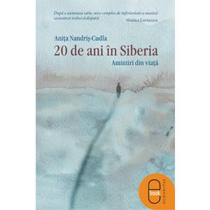 20 de ani în Siberia. Amintiri din viaţă [Carte Electronică]