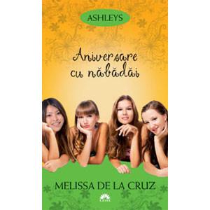 Aniversare cu Năbădăi. Ashleys. Vol. 3 (Ediție de buzunar)