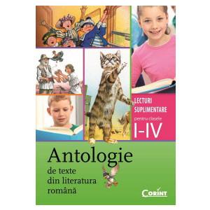 Antologie de Texte din Literatura Română. Lecturi Suplimentare pentru Clasele I-IV