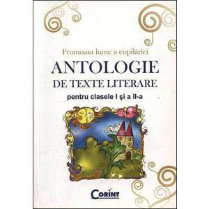 Antologie de Texte Literare pentru Clasele I și a II-a