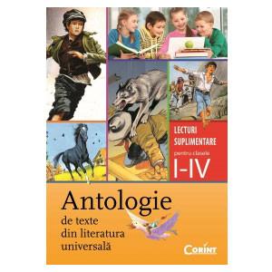 Antologie de Texte din Literatura Universală. Lecturi Suplimentare pentru Clasele I-IV