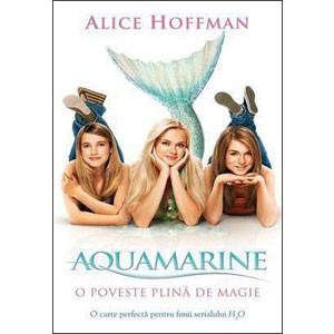Aquamarine. O Poveste Plină de Magie