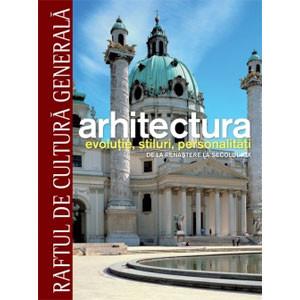 Arhitectura Vol. 2. De la Renaştere la sec. XIX