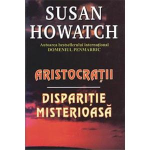 Aristocraţii. Dispariţie Misterioasă