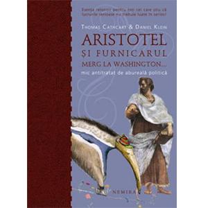 Aristotel și Furnicarul Merg la Washington