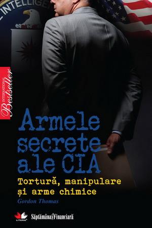 Armele Secrete ale CIA [Copertă moale]