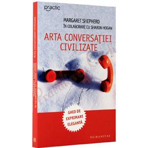 Arta Conversaţiei Civilizate