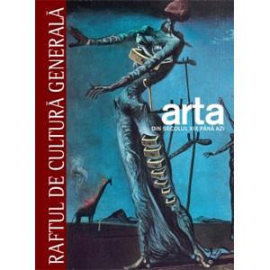 Arta Vol. 3. Din secolul XIX până în Prezent