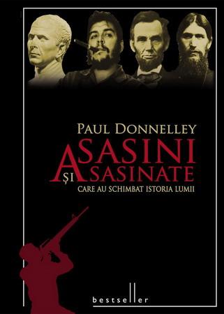 Asasini și Asasinate Celebre [Copertă tare]