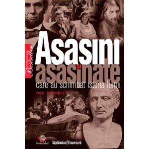Asasini și asasinate celebre [Copertă moale]