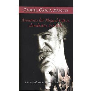 Aventura lui Miguel Littin, Clandestin in Chile