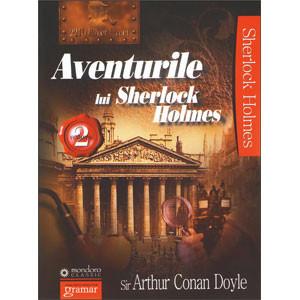 Aventurile lui Sherlock Holmes. Vol. 2