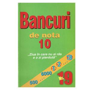 Bancuri de Nota 10. Nr.19