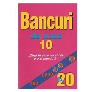 Bancuri de Nota 10. Nr.20