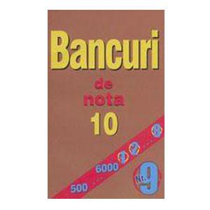 Bancuri de Nota 10. Nr.9