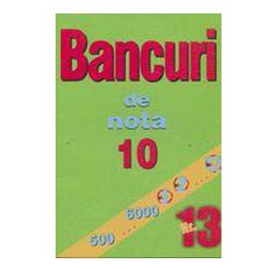 Bancuri de Nota 10. Nr.13