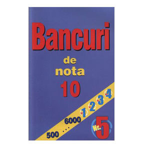 Bancuri de Nota 10. Nr.5