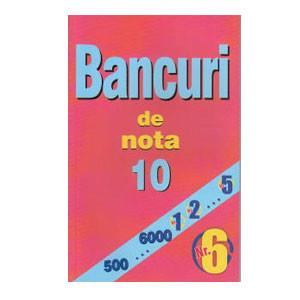 Bancuri de Nota 10. Nr.6