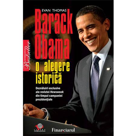Barack Obama. O Alegere Istorică [Copertă moale]