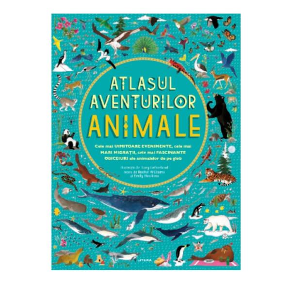 Atlasul aventurilor. Animale