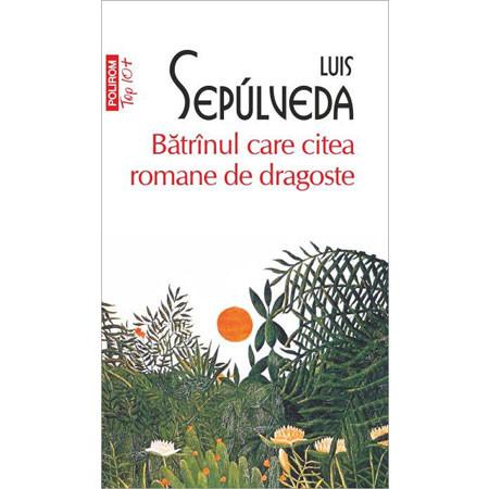 Bătrînul care citea Romane de Dragoste (Top 10+) [Carte de Buzunar]